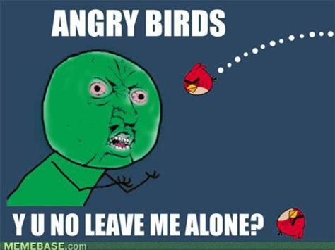 Angry Bird Meme - image 135625 angry birds know your meme