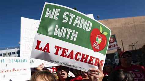 La Teacher Strike Los Angeles Teachers Are On The Brink Of Striking Over