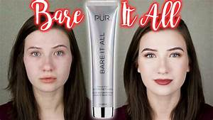 PUR COSMETICS BARE IT ALL 12 Hour Foundation | Review and ...