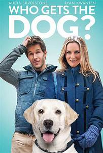 Who Gets the Dog? (2016), News, Clips, Quotes, Trivia ...