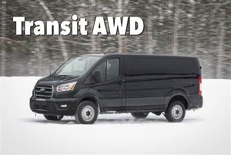 2019 Ford Transit Awd by 2020 Ford Transit Arrives Packing A Ranger Raptor Diesel
