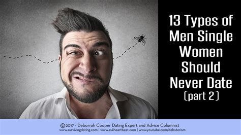 The 13 Types Of Men Single Women Should Avoid Dating