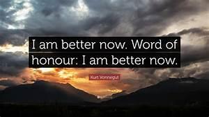 Where Am I Now : kurt vonnegut quote i am better now word of honour i am better now 7 wallpapers quotefancy ~ Eleganceandgraceweddings.com Haus und Dekorationen