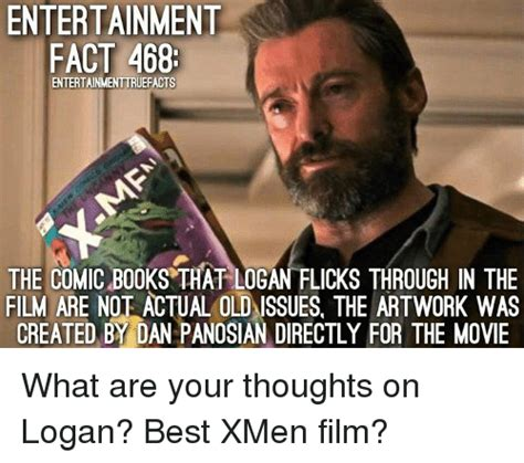Logan Memes - entertainment fact 468 entertainmenttruefacts the comic books that logan flicks through in the