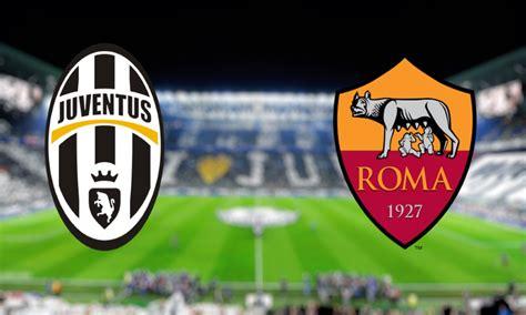 goal clips juventus  roma ifd
