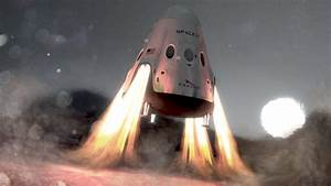 SpaceX Planing To Send Red Dragon Capsule To Mars in 2018 ...
