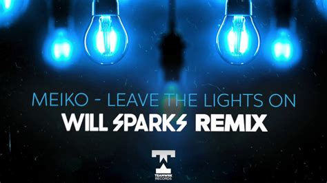 Meiko Leave The Lights On by Meiko Leave The Lights On Will Sparks Remix Chords