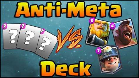 Meta Decks Clash Royale by Clash Royale Anti Meta Deck And Strategy For Arena 5 6