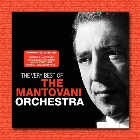 Mantovani Orchestra by Listen To The Best Of The Mantovani Orchestra By The