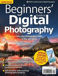 Beginner's Guide to Digital Photography – August 2019 | Free Magazines Lib