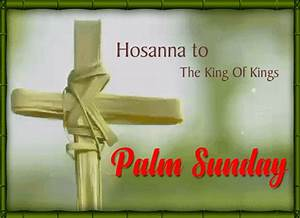 Hosanna To The King Of Kings Free Palm Sunday Ecards
