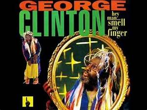 George Clinton - Hollywood - YouTube