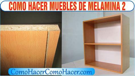 bricolage como hacer muebles laminados de melamina  youtube