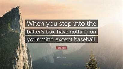 Into Pete Rose Batter Nothing Step Except