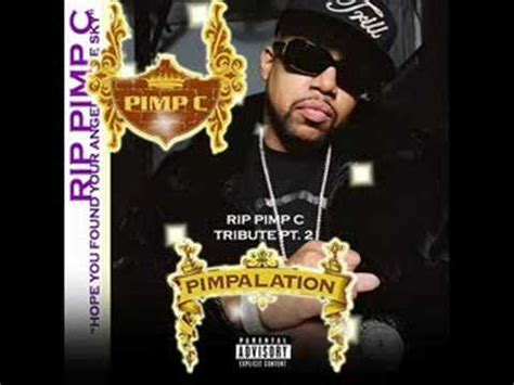 Pimp C Pimpalation tribute pt 2 [chopped And Screwed