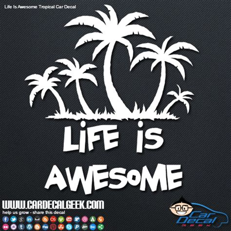 life is awesome w palm trees car window decal graphic