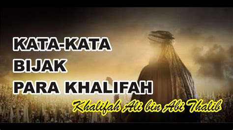 kata kata bijak khalifah khalifah ali bin abi thalib