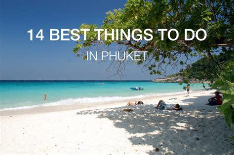 things to do in phuket 15 best things to do in phuket updated phuket 101