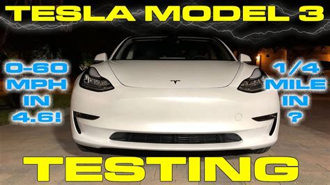 Tesla Model 3 Performance Testing 0-60 Mph And 1/4 Mile
