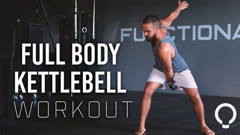 body functional exercises workout kettlebell