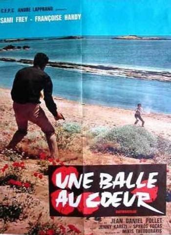 de une balle au coeur page 38 une balle au coeur ou la du ballon rond une balle au coeur de jean daniel pollet 1966 unifrance
