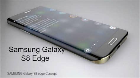 Galaxy S8 Edge Samsung Galaxy S8 Edge 2018 28 Megapixels 900 Usd 5 3 4k Display With Information
