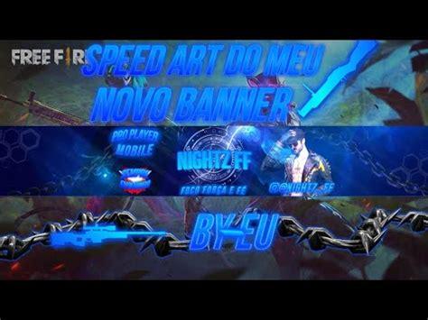 Officiel channel youtube of tarek gaming free fire banniere. SPEED ART DO MEU NOVO BANNER DE FREE FIRE   BY NIGHTZ FF ...