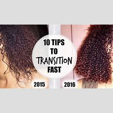 Top 10 Tips For Transitioning To Natural Hair Youtube