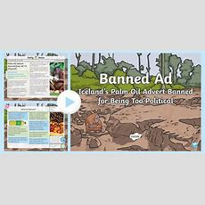 * New * Uks2 Antipalm Oil Advert Daily News Powerpoint  Palm Oil
