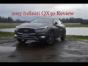 Infiniti Qx30 Premium : 2017 18 infiniti qx30 premium awd review youtube ~ Medecine-chirurgie-esthetiques.com Avis de Voitures
