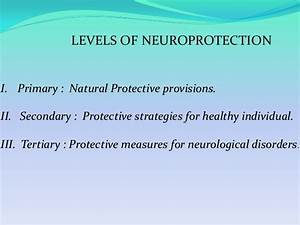 NEURODEGENERATION & NEUROPROTECTION-AN AYURVEDIC PERSPECTIVE