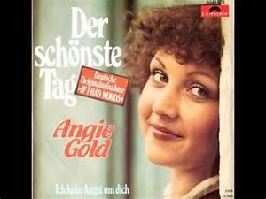 Der Schönste Tag : angie gold der schonste tag if i had words youtube ~ Heinz-duthel.com Haus und Dekorationen