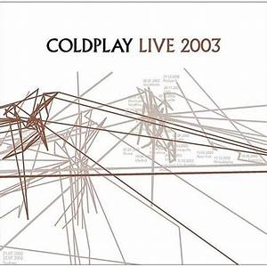 Live 2003 - Coldplay mp3 buy, full tracklist