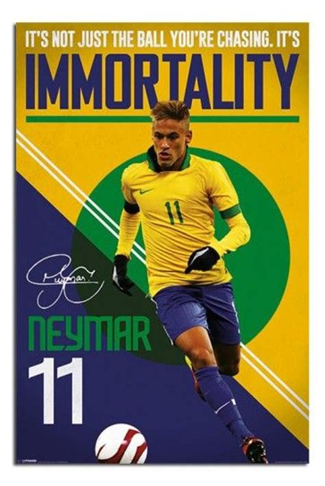 neymar immortality football poster soccer poster soccer football soccer and