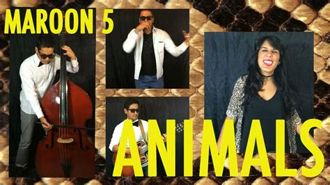 maroon  animals cover mariafer youtube