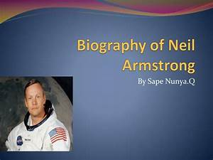 PPT - Biography of Neil Armstrong PowerPoint Presentation ...