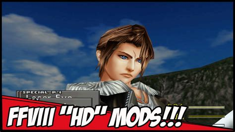 final fantasy viii hd mods pc youtube