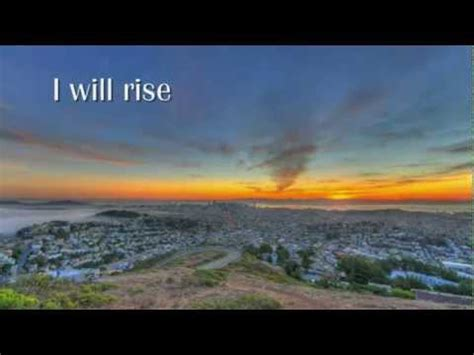 I Will Rise Sung By Chris Tomlin (with Lyrics) (hd) Youtube