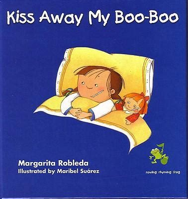 Kiss Away My Booboo  Margarita Robleda, Maribel Suarez