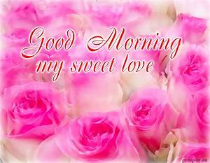 Good Morning Wishes For Love Pictures, Images - Page 6