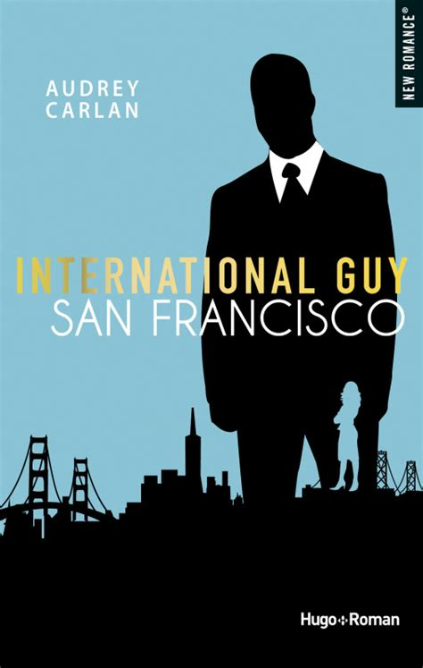 International Guy  Tome 1 Paris By Audrey Carlan