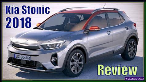Kia Baby by Kia Stonic 2018 2018 Kia Stonic Review Kia S Baby Suv