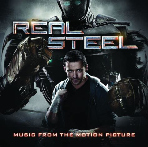 Real Steel (music From The Motion Picture)  Real Steel