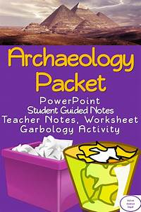 Archaeology Packet  Powerpoint  Student Guided Notes