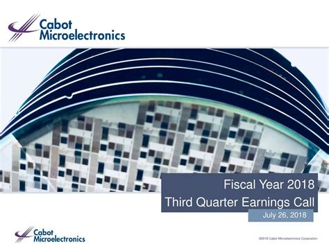Cabot Microelectronics Corporation 2018 Q2 - Results ...
