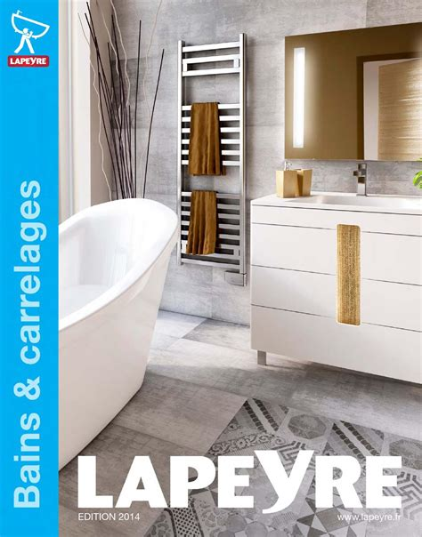 cedeo catalogue salle de bains catalogue lapeyre bains carrelages 2014 by joe issuu