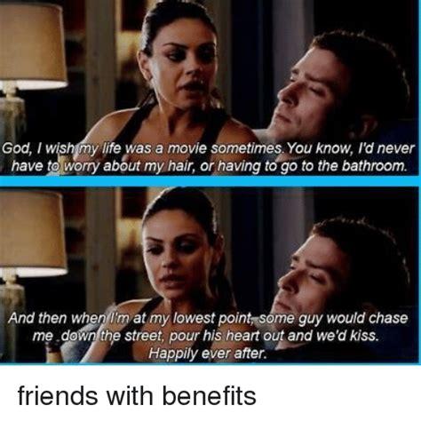 Friends With Benefits Meme - 25 best memes about happily ever after happily ever after memes