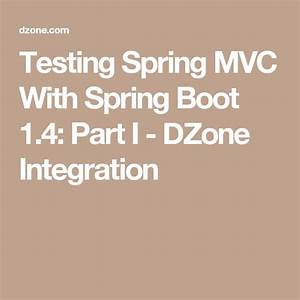 Testing Spring Mvc With Spring Boot 1 4  Part I