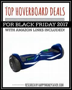 Hoverboard Black Friday : top hoverboard deals for black friday 2017 happy money saver ~ Melissatoandfro.com Idées de Décoration