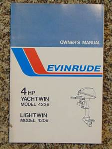Vintage Evinrude Owners Manual 4 Hp Yachtwin Model 4236